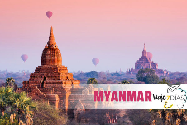 ¿Qué ver en Myanmar en 7 Días?
