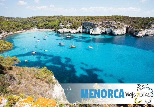 Qué Ver En Menorca En 7 Días Viajes En 7 Dias